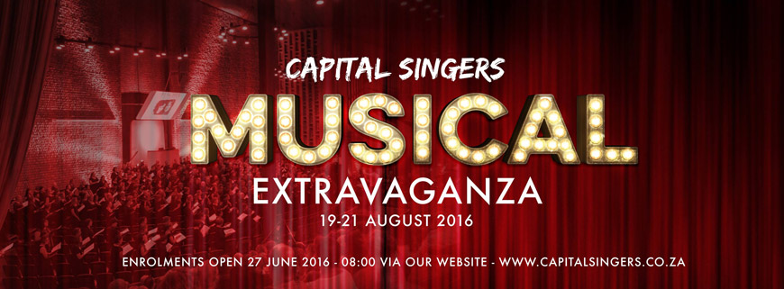 Capital Singers - Musical Extravaganza - 19, 20 & 21 August 2016
